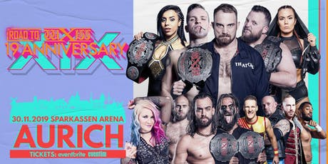 wXw Wrestling: Road to 19th Anniversary - Aurich Tickets