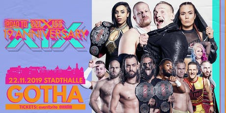 wXw Wrestling: Road to 19th Anniversary - Gotha Tickets