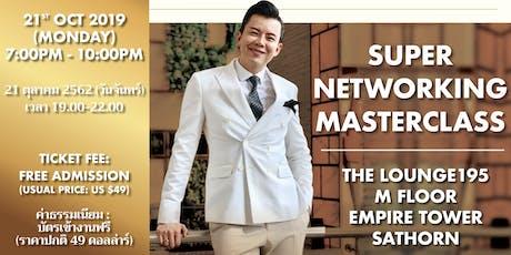 Super Networking Masterclass in Bangkok | 21 October tickets