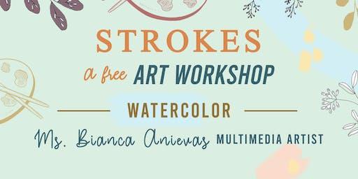 STROKES, A Free Art Workshop: Watercolor