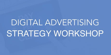 2-Day Digital Advertising Strategy Workshop tickets