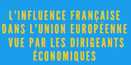 L'influence française dans l'Union européenne vue par les dirigeants économiques billets