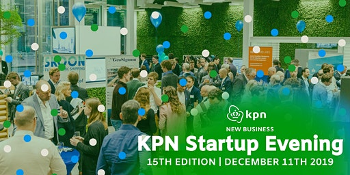 KPN Startup Evening - 15th Edition