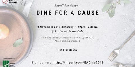 Expedition Agape Dine for A Cause 2019 tickets