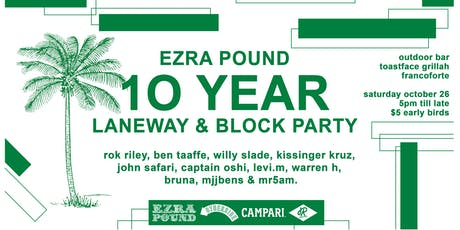 Ezra Pound 10 Year Party tickets