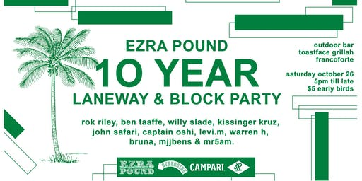 Ezra Pound 10 Year Party