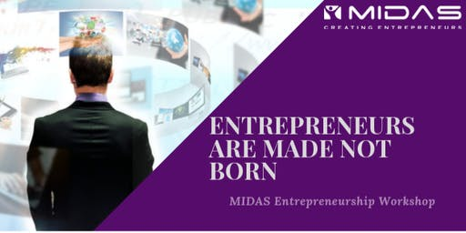ENTREPRENEURS ARE MADE, NOT BORN - Entrepreneurship Workshop - Hyderabad