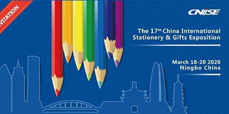CNSIE 2020/The 17th China International Stationery & Gifts Exposition tickets