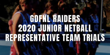 2020 GDFNL Raiders Junior Netball Representative Team Trials tickets