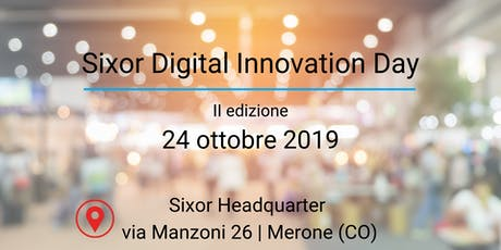 Sixor Digital Innovation Day biglietti