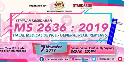 Seminar Kesedaran MS 2636:2019 - Halal Medical Device- General requirements