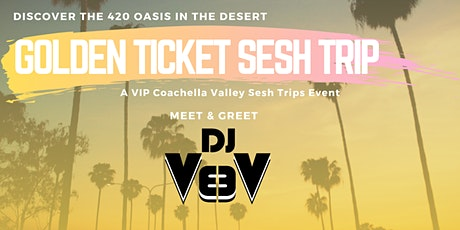 Cannabis Sesh Trip - Self-Guided Tour of the 420 Oasis in the Desert tickets