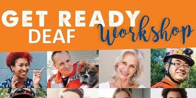Get Ready Deaf Workshop