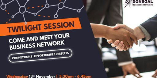 Donegal Networking | Twilight Session 13th November Letterkenny