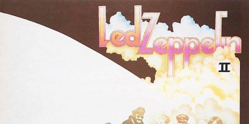 Classic Album Sunday's Stafford Presents Led Zeppelin II