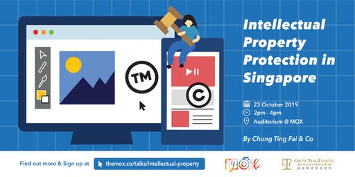 Intellectual Property Protection in Singapore