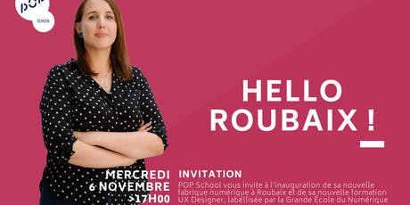 Inauguration POP School Roubaix le 6 novembre billets