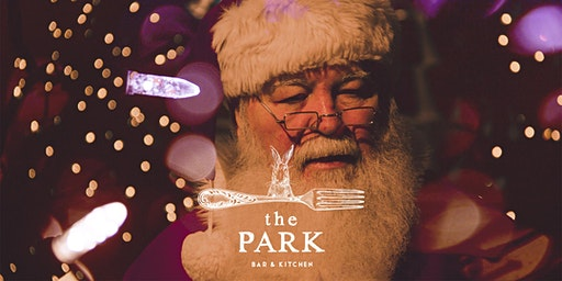 Meet Santa @ The Park - Bar & Kitchen