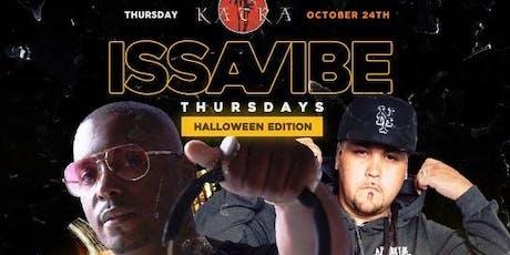 """Issa """"Halloween"""" Vibe tickets"""