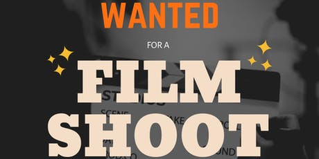 Film Shoot - volunteer actors and people of all ages wanted!  tickets