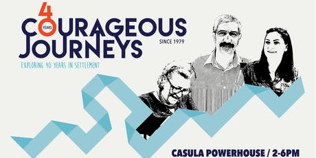 Courageous Journeys - Exploring 40 years in settlement. tickets