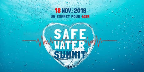 Safe Water Summit 2019 billets