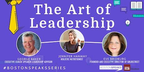 The Art of Leadership | BostonSpeaksSeries tickets
