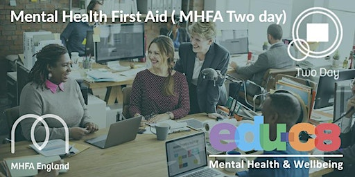 Mental Health First Aid Training in Bedford - Adult MHFA Two Day course