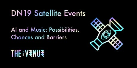 AI and Music - Possibilities, Chances and Barriers Tickets