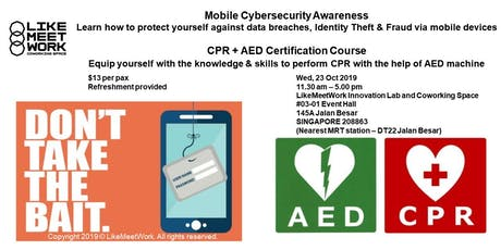 Mobile Cybersecurity Awareness Course & CPR + AED Certification Course tickets
