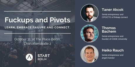 Fuckups and Pivots | by START Berlin Tickets