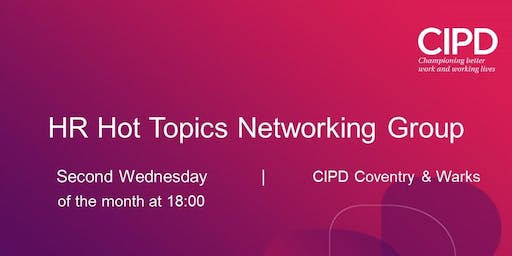 HR Hot Topics - Networking Meeting