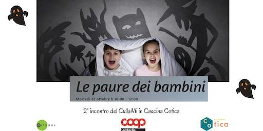 Le paure dei bambini - CullaMi in Cascina