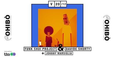 Funk Shui Project + Davide Shorty + Johnny Marsiglia