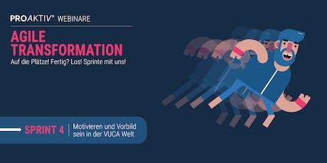 Agile Transformation: Motivieren und Vorbild sein in der VUCA Welt Tickets
