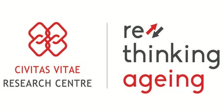 RETHINKING AGEING - Civitas Vitae Research Centre Opening Day biglietti