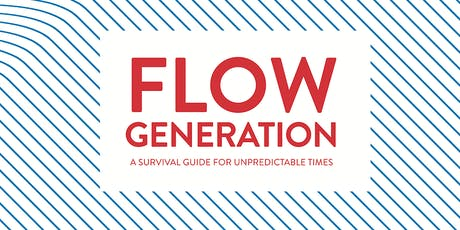 How to Risk Big and Never Lose - Flow Generation Book Launch  tickets