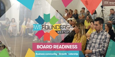 WE Founders Meetup #6 - Board Readiness