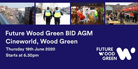 Future Wood Green BID AGM and Annual Review tickets
