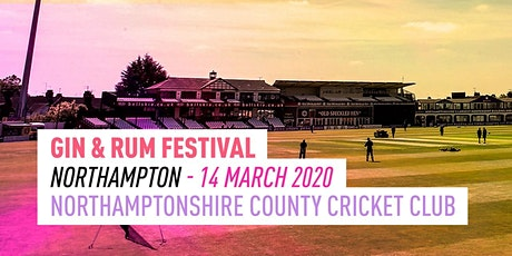The Gin & Rum Festival - Northampton - 2020 tickets