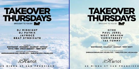 Takeover Thursdays – DJs Oyee / Paul Jerel / West Kraven / Christeeezy / 143 Tommy tickets