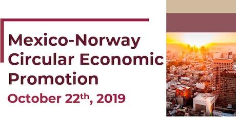 Seminar on Mexico-Norway Circular Economic Promotion tickets