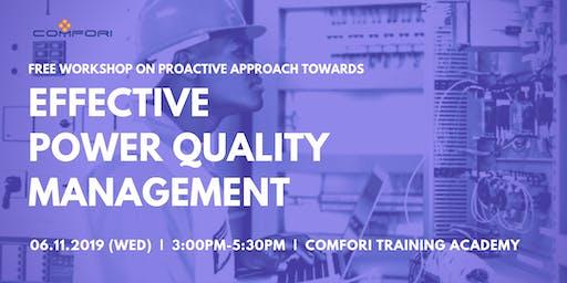 Proactive Approach Towards Effective Power QualityManagement (Free Workshop)