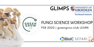 Fungi Science (Waste, Cultivation, Food, Health, Biomaterials) Dates TBC