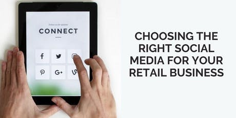 Choosing the Right Social Media for Your Retail Business tickets