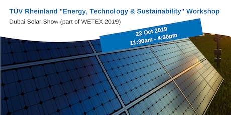 """TÜV Rheinland """"Energy, Sustainability & Technology""""  Workshop - WETEX 2019 tickets"""