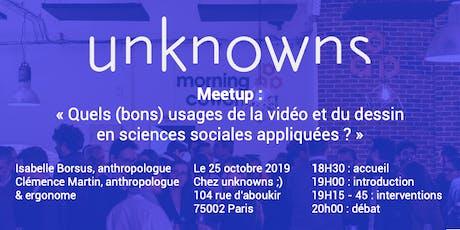Meetup socio : usages du dessin & de la vidéo dans les enquêtes ethnographiques billets
