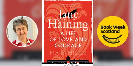 Mary Miller: Jane Haining - A Life of Love and Courage
