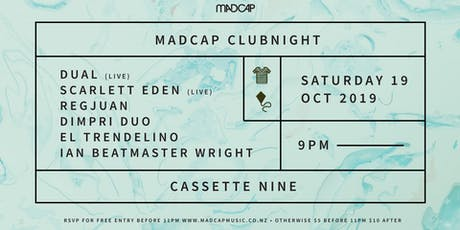 Madcap Clubnight: Dual, Scarlett Eden & more tickets