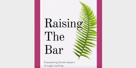 Book Launch - Raising the Bar: empowering female lawyers through coaching tickets